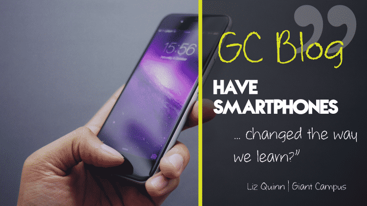 Have smartphones changed the way we learn?