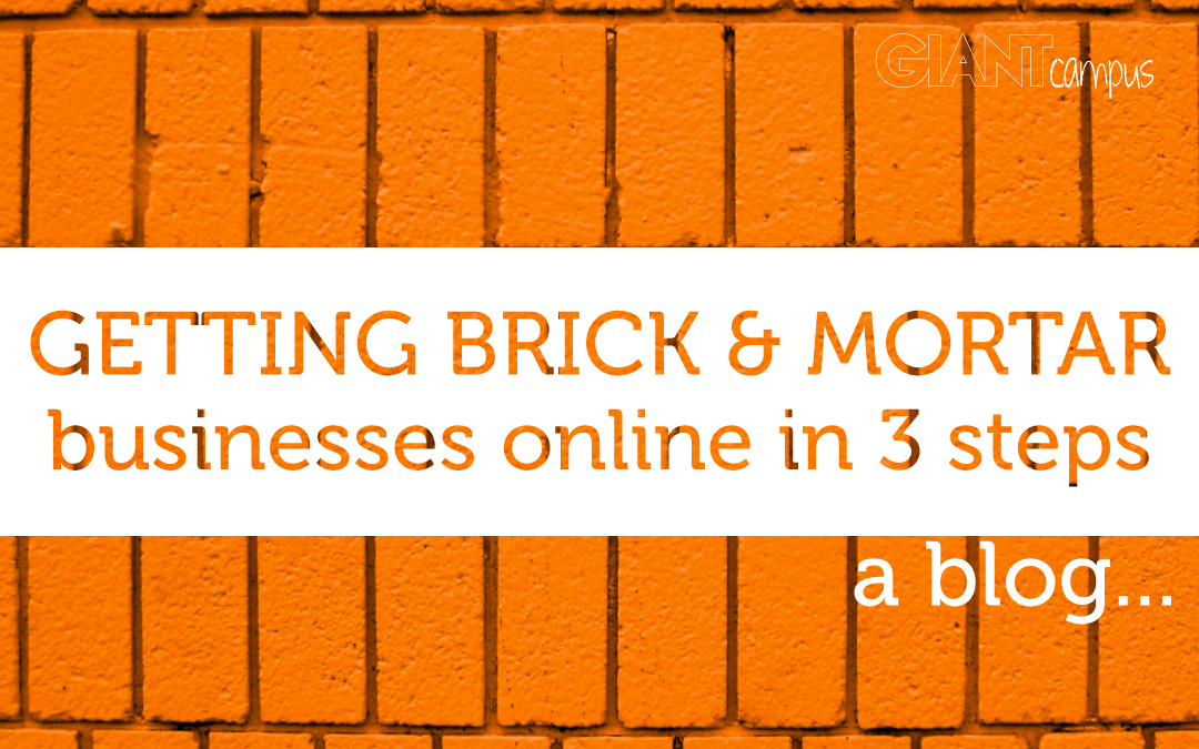 3 things for brick & mortar businesses to do to quickly get online